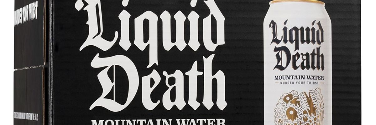'Fire Your Marketing Guy'; Liquid Death Channels The Rage Into a Heavy Metal Album