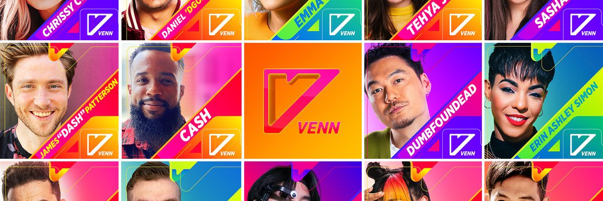 VENN's Quest to Be the MTV of the Gaming Generation Starts Today