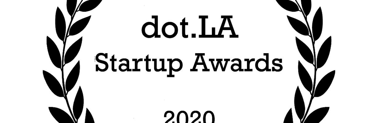 The 2020 dot.LA Startup Awards